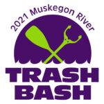 Muskegon River Trash Bash – August 2021 – VOLUNTEERS NEEDED